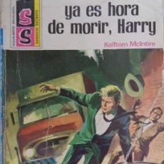Cómics: SERVICIO SECRETO Nº 1229. YA ES HORA DE MORIR, HARRY. KELTOM MCINTIRE. BRUGUERA 1974. Lote 207327612