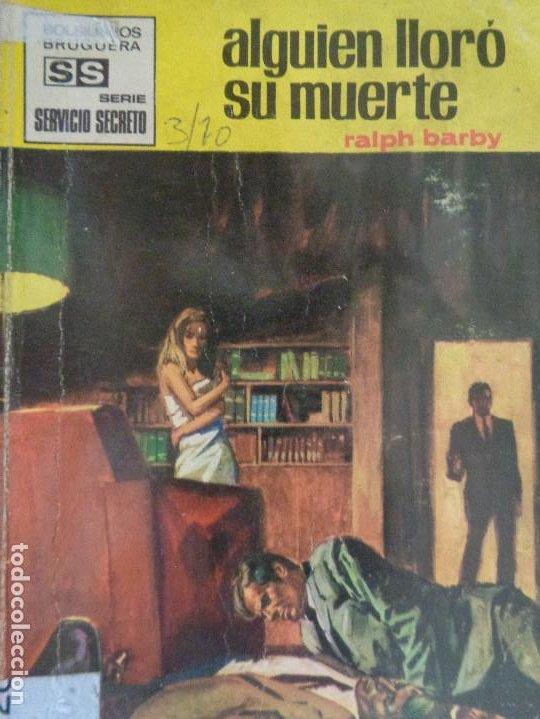 SERVICIO SECRETO Nº 1021. ALGUIÉN LLORO SU MUERTE. RALPH BARBY. BRUGUERA 1970 (Tebeos, Comics y Pulp - Pulp)