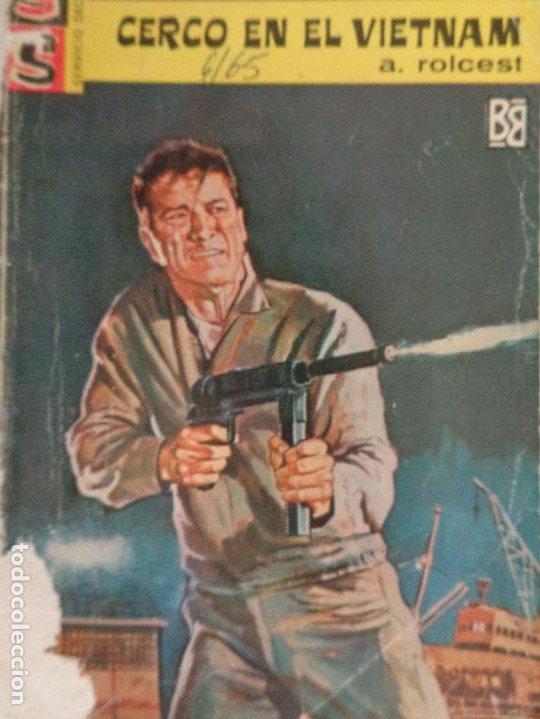 SERVICIO SECRETO Nº 774. CERCO EN EL VIETNAM. A. ROLCEST. BRUGUERA 1965 (Tebeos, Comics y Pulp - Pulp)