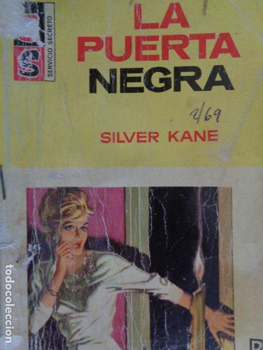 SERVICIO SECRETO Nº 966. LA PUERTA NEGRA. SILVER KANE. BRUGUERA 1969 (Tebeos, Comics y Pulp - Pulp)