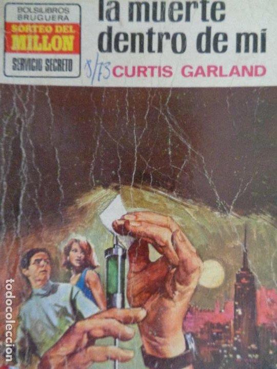 SERVICIO SECRETO Nº 1203. LA MUERTE DENTRO DE MÍ. CURTIS GARLAND. BRUGUERA 1973 (Tebeos, Comics y Pulp - Pulp)