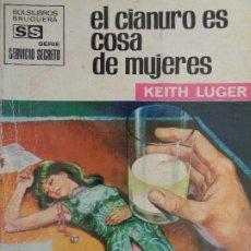 Cómics: SERVICIO SECRETO Nº 1075. EL CIANURO ES COSA DE MUJERES. KEITH LUGER. BRUGUERA 1971. Lote 207400995