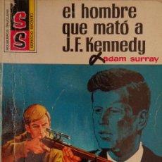 Cómics: SERVICIO SECRETO Nº 1155. EL HOMBRE QUE MATÓ A J. F. KENNEDY. ADAM SURRAY. BRUGUERA 1972. Lote 207401812