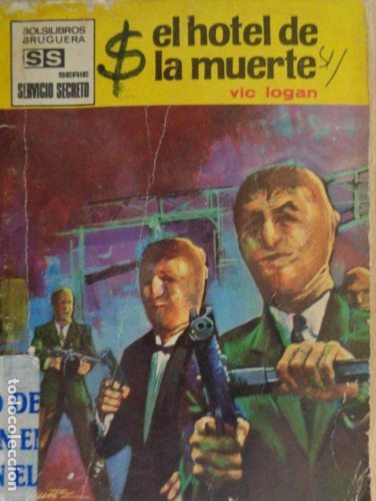 SERVICIO SECRETO Nº 1017. EL HOTEL DE LA MUERTE. VIC LOGAN. BRUGUERA (Tebeos, Comics y Pulp - Pulp)
