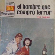 Cómics: SERVICIO SECRETO Nº 1248. EL HOMBRE QUE COMPRÓ TERROR. VIC LOGAN. BRUGUERA 1974. Lote 207402550