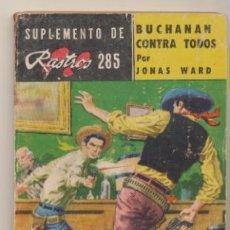 Comics: SUPLEMENTO DE RASTROS Nº 285. BUCHANAN CONTRA TODOS POR JONAS WARD. ACME-ARGENTINA 1963. Lote 207746461