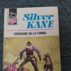 Cómics: NOVELA DEL OESTE COLECCIÓN BRAVO Nº 805: ESPERAME EN LA TUMBA; SILVER KANE. Lote 210706540