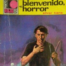 Cómics: PUNTO ROJO Nº 396. BIENVENIDO, HORROR. SILVER KANE. BRUGUERA 1969. Lote 210781141