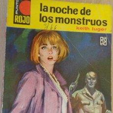 Cómics: PUNTO ROJO Nº 202. LA NOCHE DE LOS MONSTRUOS. KEITH LUGER. BRUGUERA 1966. Lote 210781386