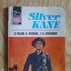 Cómics: EL FULLERO, EL PISTOLERO Y EL SEPULTURERO SILVER KANE BRAVO OESTE 786 BRUGUERA 1976 BOLSILIBRO PULP. Lote 210838439