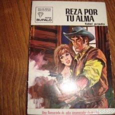 Cómics: COLECCION BUFALO N.897 FIDEL PRADO. Lote 211564972
