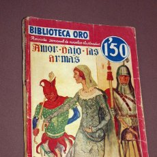 Cómics: AMOR BAJO LAS ARMAS. RAFAEL SABATINI. BIBLIOTECA ORO SERIE ROJA Nº II-23. MOLINO, 1935. LONGORIA.. Lote 211679705
