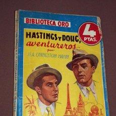Cómics: HASTINGS Y DOUG, AVENTUREROS. H. A. LIVINGSTON HAHN. BIBLIOTECA ORO AZUL Nº 208. MOLINO, 1947. VER. Lote 211684994