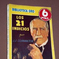 Cómics: LOS 21 INDICIOS. J. J. CONNINGTON. BIB. ORO AMARILLA Nº 211. MOLINO, 1947. HIPKISS, VICENTE ROSO.. Lote 211691861
