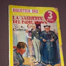 Cómics: LA SABIDURÍA DEL PADRE BROWN. G. K. CHESTERTON. BIB. ORO AMARILLA Nº 96. MOLINO, 1940. LONGORIA. Lote 211694359