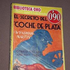 Cómics: ANTONIO TRENT: SECRETO DEL COCHE DE PLATA. WYNDHAM MARTYN. BIB. ORO AMARILLA Nº III-4. MOLINO, 1934. Lote 211698480