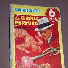 Cómics: LA CEBOLLA PÚRPURA. H. ASHBROOK. BIB. ORO AMARILLA Nº 210. MOLINO, 1947. EUGENIO VICENTE. BOCQUET. Lote 211701564