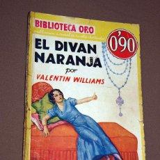 Cómics: EL DIVÁN NARANJA. VALENTINE WILLIAMS. BIB. ORO AMARILLA Nº III-20. MOLINO, 1934. BOCQUET. Lote 211703794