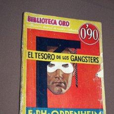 Cómics: EL TESORO DE LOS GANGSTERS. E. PH. OPPENHEIM. BIB ORO AMARILLA N III-7. MOLINO 1934. BOSCH TORTAJADA. Lote 211705818