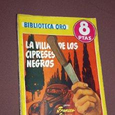 Cómics: LA VILLA DE LOS CIPRESES NEGROS. FRANCES CRANE. BIB. ORO AMARILLA Nº 307. MOLINO, 1953. LECEA. Lote 211718751