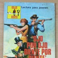 Cómics: CÓMIC PULP - SERIE GRAN OESTE - OJO POR OJO, DIENTE POR DIENTE. PRODUCCIONES EDITORIALES (1977). Lote 211847738