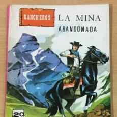Cómics: CÓMIC PULP OESTE - COLECCIÓN SHERIFF - SERIE RANCHEROS - LA MINA ABANDONADA. EDITORIAL VILMAR (1979). Lote 211874537