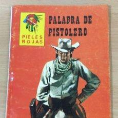Cómics: CÓMIC PULP OESTE - COLECCIÓN SHERIFF - SERIE PIELES ROJAS - PALABRA DE PISTOLERO. VILMAR (1979). Lote 211874870