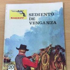 Cómics: CÓMIC PULP OESTE - COLECCIÓN SHERIFF - SEDIENTO DE VENGANZA. EDITORIAL VILMAR (1979). Lote 211875977