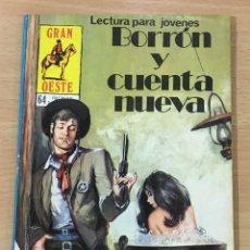 Cómics: CÓMIC PULP - SERIE GRAN OESTE - BORRÓN Y CUENTA NUEVA. PRODUCCIONES EDITORIALES (1981). Lote 211876436
