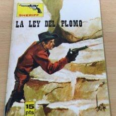 Cómics: CÓMIC PULP OESTE - COLECCIÓN SHERIFF - LA LEY DEL PLOMO. EDITORIAL VILMAR (1972). Lote 211877310