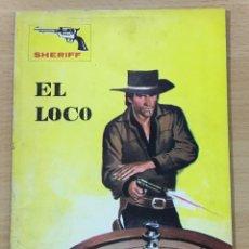 Cómics: CÓMIC PULP OESTE - COLECCIÓN SHERIFF - EL LOCO. EDITORIAL VILMAR (1981). Lote 211877451