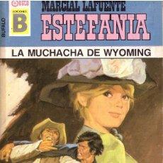 Cómics: BOLSILIBROS PULP, BUFALO, EDICIONES B, Nº 164: LA MUCHACHA DE WYOMING - MARCIAL LAFUENTE ESTEFANIA. Lote 214009433