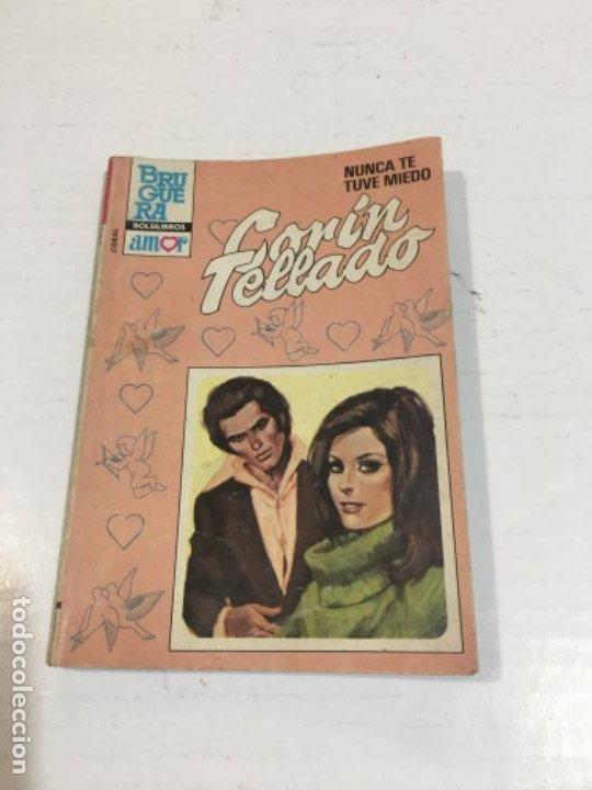 CORIN TELLADO NUNCA TE TUVE MIEDO BOLSILIBROS BRUGUERA AMOR (Tebeos, Comics y Pulp - Pulp)