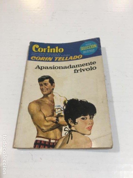 CORIN TELLADO CORINTO APASIONADAMENTE FRÍVOLO BOLSILIBROS BRUGUERA AMOR (Tebeos, Comics y Pulp - Pulp)
