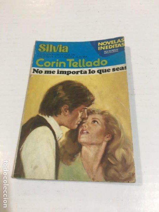 CORIN TELLADO SILVIA NO ME IMPORTA LO QUE SEAS BOLSILIBROS BRUGUERA AMOR (Tebeos, Comics y Pulp - Pulp)