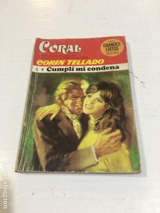 CORIN TELLADO CORAL CUMPLÍ MI CONDENA BOLSILIBROS BRUGUERA AMOR (Tebeos, Comics y Pulp - Pulp)