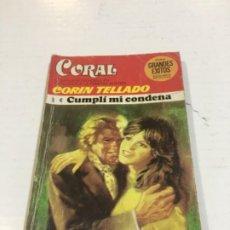 Comics : CORIN TELLADO CORAL CUMPLÍ MI CONDENA BOLSILIBROS BRUGUERA AMOR. Lote 214299892
