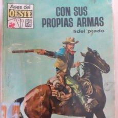 Comics : ASES DEL OESTE Nº 531. CON SUS PROPIAS ARMAS. FIDEL PRADO. BRUGUERA. Lote 217030502