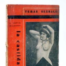 Cómics: TEMAS SEXUALES. BIBLIOTECA DE DIVULGACIÓN SEXUAL 12. LA CASTIDAD (A. MARTÍN DE LUCENAY) FÉNIX, 1933. Lote 218658546