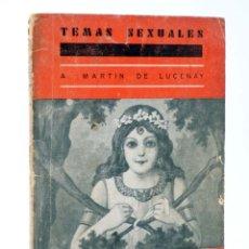 Cómics: TEMAS SEXUALES. BIBLIOTECA DE DIVULGACIÓN SEXUAL 19. EL MATRIMONIO (A. MARTÍN DE LUCENAY) 1933. Lote 218658548