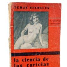 Cómics: TEMAS SEXUALES. BIBLIOTECA DE DIVULGACIÓN SEXUAL 11. LA CIENCIA DE LAS CARICIAS (A. MARTÍN DE LUCENA. Lote 218670385