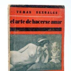 Cómics: TEMAS SEXUALES. BIBLIOTECA DE DIVULGACIÓN SEXUAL 10. EL ARTE DE HACERSE AMAR (A. MARTÍN DE LUCENAY). Lote 218670401