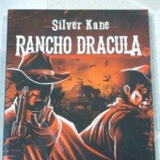 Cómics: SILVER KANE, RANCHO DRACULA, DARKLAND EDITORIAL. REEDICION DEL MÍTICO BOLSILIBRO. DESCATALOGADO. Lote 219198108