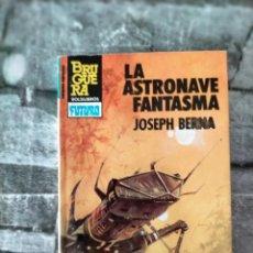 Cómics: LA ASTRONAVE FANTASMA - JOSEPH BERNA - COLECCIÓN HEROES DEL ESPACIO - Nº 194 - BRUGUERA - 1º ED 1984. Lote 219889785
