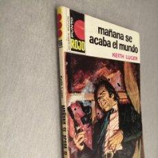 Cómics: MAÑANA SE ACABA EL MUNDO / KEITH LUGER / PUNTO ROJO Nº 706 / BRUGUERA 1ª EDICIÓN 1975. Lote 221236111