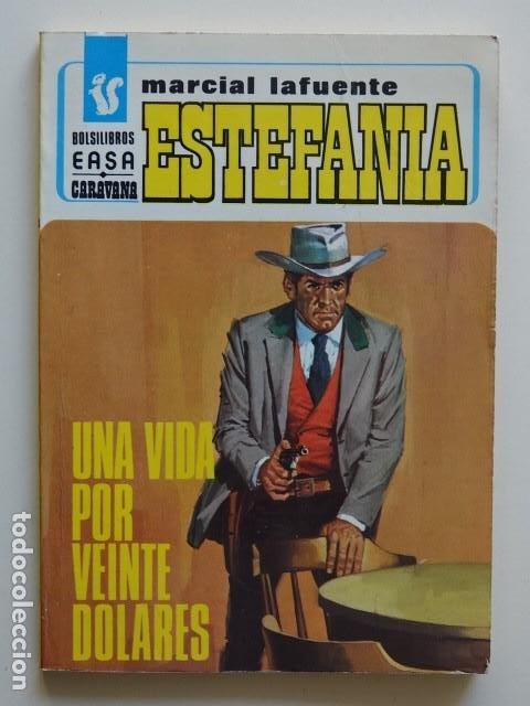 UNA VIDA POR VEINTE DÓLARES MARCIAL LAFUENTE ESTEFANÍA BOLSILIBROS EASA CARAVANA 153 PULP AÑO 1978 (Tebeos, Comics y Pulp - Pulp)