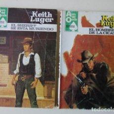 Cómics: LOTE 2 KEITH LUGER HOMBRE DE LA CICATRIZ EL SHERIFF SE ESTÁ MURIENDO ASES OESTE AÑOS 80 BRUGUERA. Lote 221284933