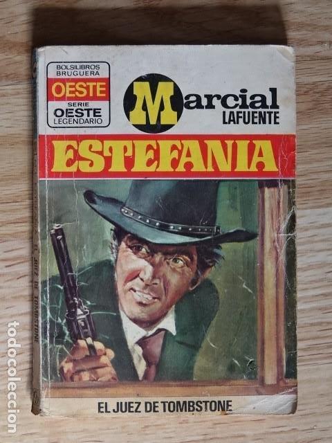 MARCIAL LAFUENTE ESTEFANÍA EL JUEZ DE TOMBSTONE OESTE LEGENDARIO 340 BOLSILIBROS BRUGUERA AÑO 1974 (Tebeos, Comics y Pulp - Pulp)