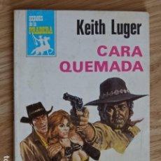 Cómics: CARA QUEMADA KEITH LUGER BRUGUERA HÉROES DE LA PRADERA BOLSILIBROS BRUGUERA Nº 548 AÑO 1980. Lote 221386943