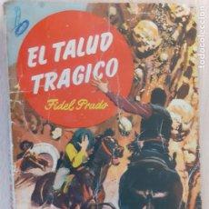 Cómics: BUFALO Nº 75. EL TALUD TRÁGICO. FIDEL PRADO. BRUGUERA 1955. Lote 221405712